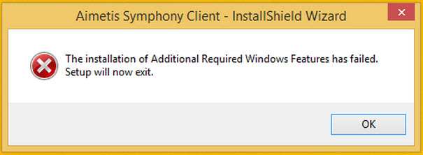 Symphony Install Error: Installation of Additional Required Windows Features has failed. Setup will now exit.