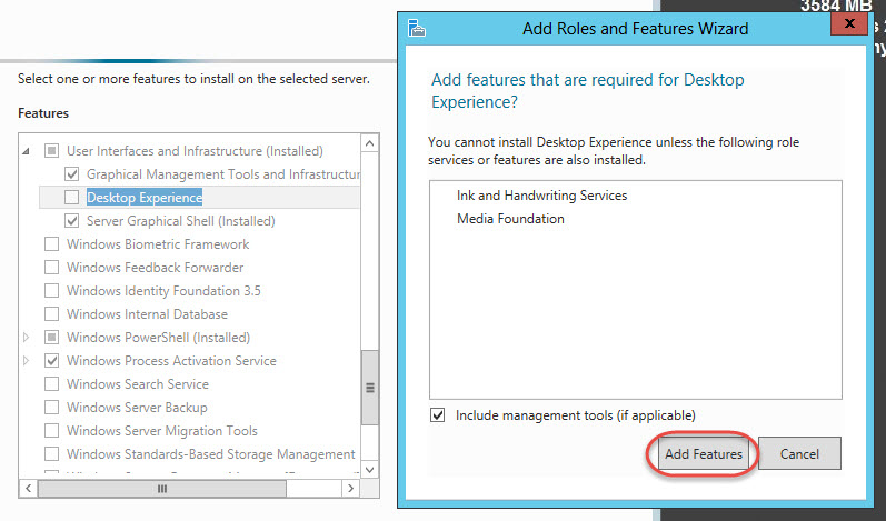 Windows Server 2012 > Add Roles and Features Wizard > Desktop Experience Features Required