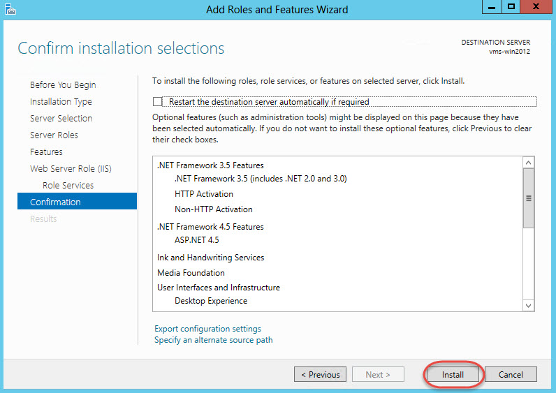 Windows Server 2012 > Add Roles and Features Wizard > Confirmation & Install Features